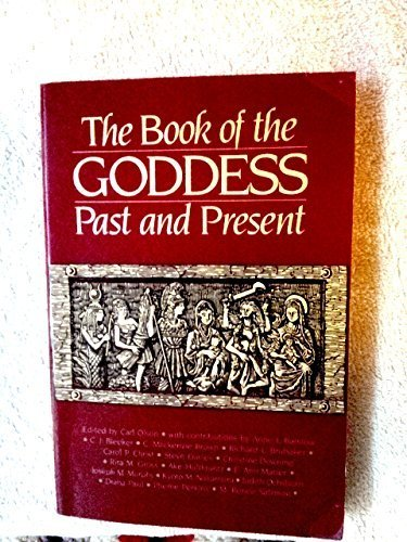 9780824506896: Book of the Goddess Past and Present: An Introduction to Her Religion