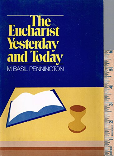 9780824506902: Eucharist: Yesterday and Today