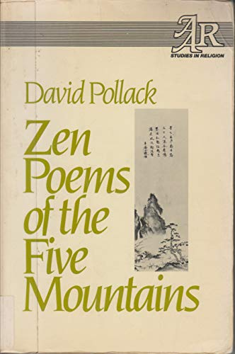 9780824507121: Zen Poems of the Five Mountains (Studies in Religion / American Academy of Religion, No. 37)