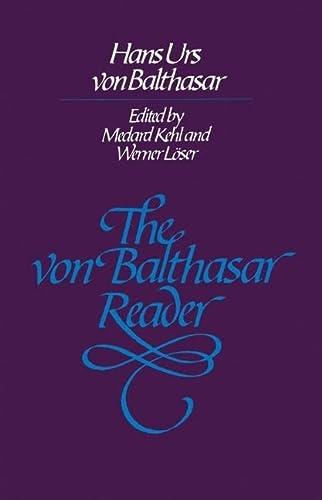 9780824507206: The Von Balthasar Reader