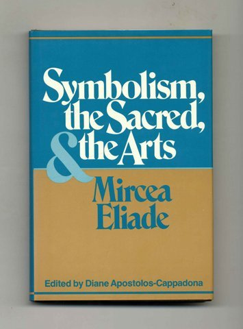 9780824507237: Symbolism, the Sacred, and the Arts