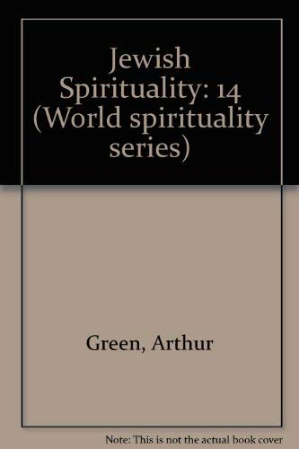 9780824507633: Jewish Spirituality, Vol. 2: From the Sixteenth-Century Revival to the Present (World Spirituality)
