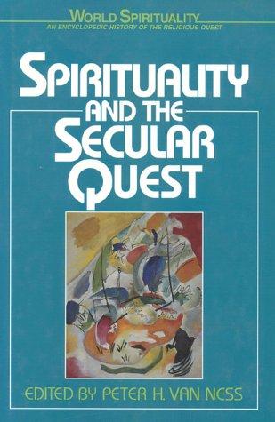 9780824507701: Spirituality & the Secular Quest (World Spirituality)
