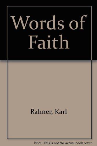 Words of Faith: Rahner, Karl, Scherer,