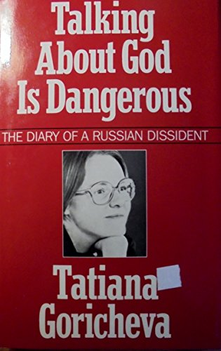 9780824507985: Talking about God is Dangerous: The Diary of a Russian Dissident