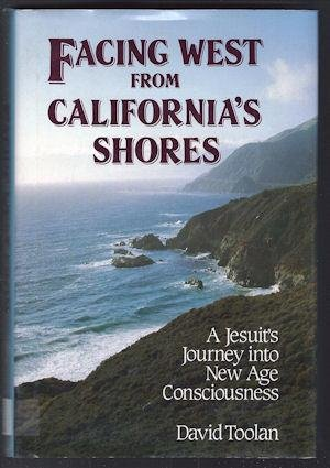 9780824508050: Facing West from California's Shores: Jesuit's Journey into New Age Consciousness