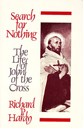 9780824508159: Search for Nothing: The Life of John on the Cross