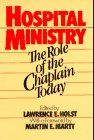9780824508197: Hospital Ministry: The Role of the Chaplain Today