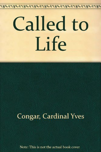 Called to Life: Yves Congar