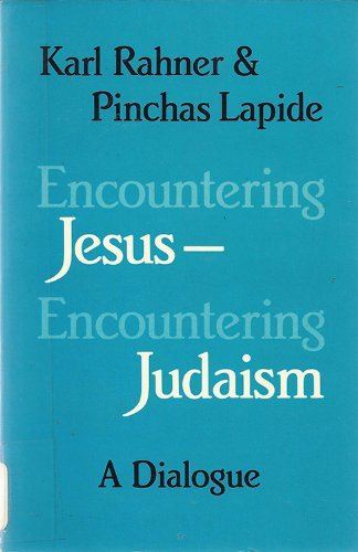 9780824508388: Encountering Jesus-Encountering Judaism: A Dialogue (English and German Edition)