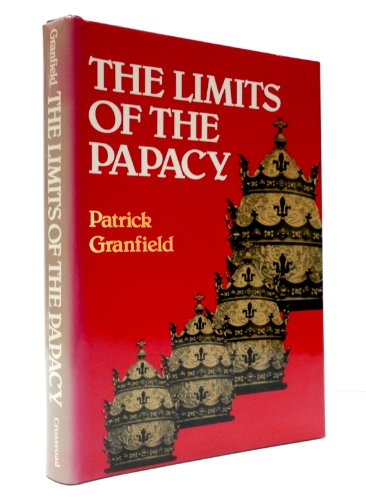 9780824508395: The limits of the papacy: Authority and autonomy in the church