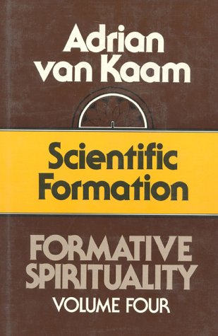 9780824508418: Formative Spirituality V04: Scientific Formation (Formative Spirituality Vol 4)