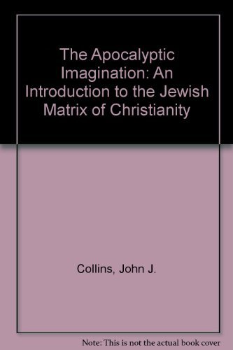 9780824508487: The Apocalyptic Imagination: An Introduction to the Jewish Matrix of Christianity