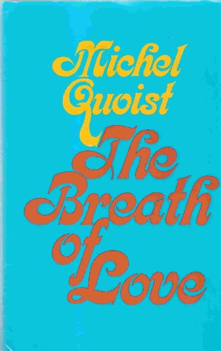 9780824508524: The Breath of Love