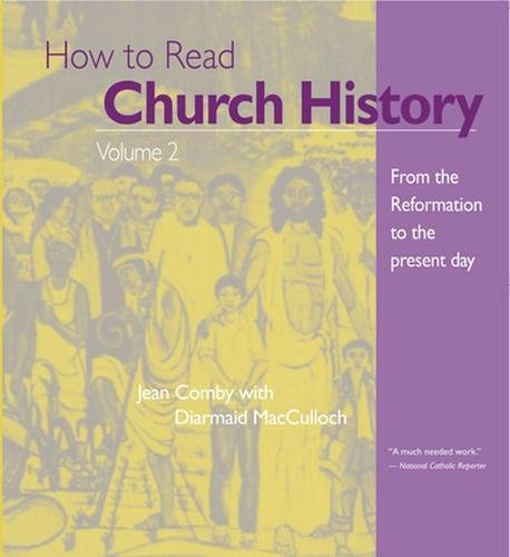 9780824509088: How to Read Church History Volume 2: From the Reformation to the Present Day (2) (The Crossroad Adult Christian Formation)