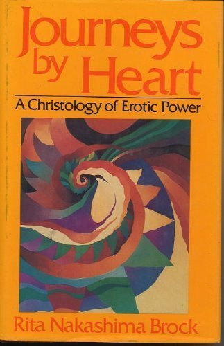 9780824509163: Journeys by Heart: A Christology of Erotic Power