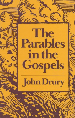 The Parables in the Gospel (0824509471) by Drury, John