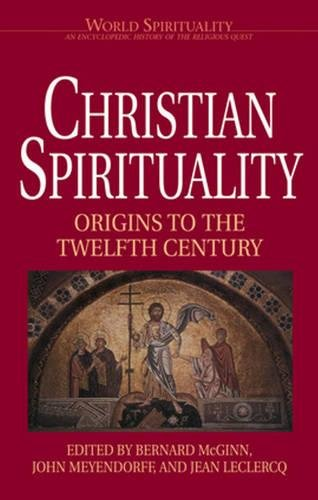 9780824509675: Christian Spirituality: High Middle Ages and Reformation (World Spirituality) (Vol 17)