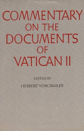 9780824509798: Commentary on the Documents of Vatican II