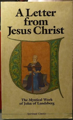 9780824509965: A Letter from Jesus Christ: The Mystical Work of John of Landsberg