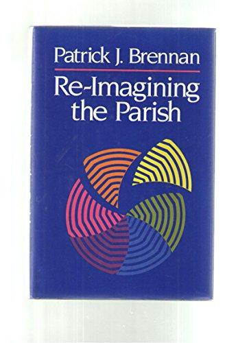 9780824510022: Re-Imagining The Parish
