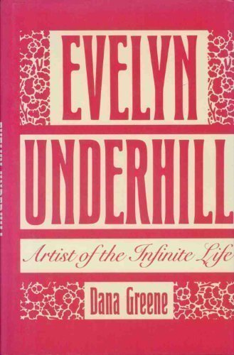 9780824510060: Evelyn Underhill: Artist of the Infinite Life