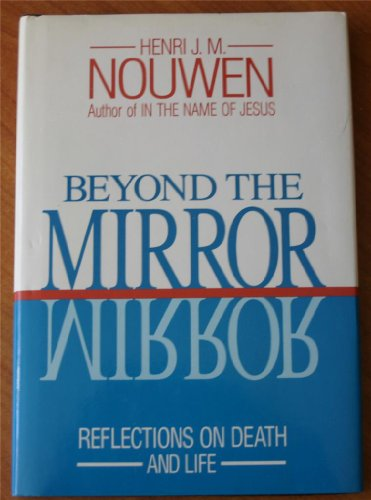 9780824510077: Beyond the mirror: Reflections on death and life