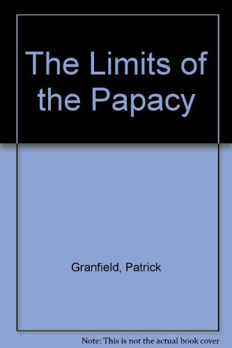 9780824510435: The Limits of the Papacy: Authority and Autonomy in the Church