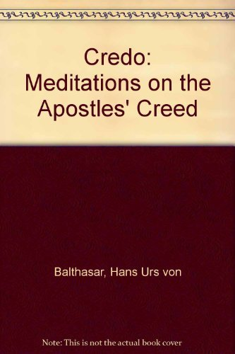 9780824510572: Credo: Meditations on the Apostles' Creed