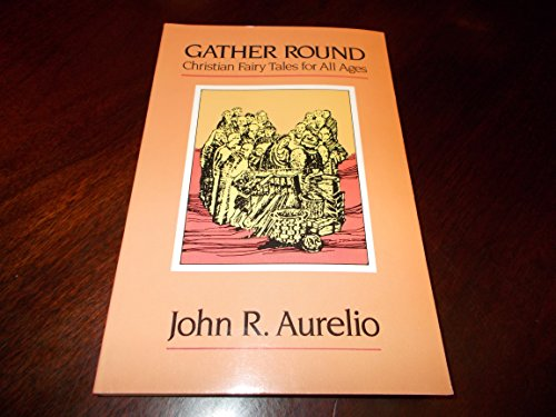 9780824510589: Gather Round: Christian Fairy Tales for All Ages