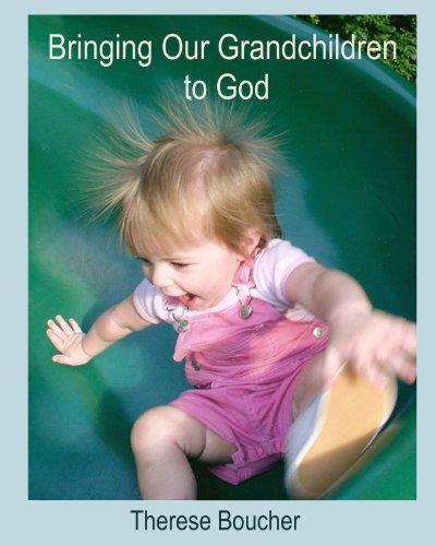 9780824510602: Spiritual Grandparenting: Bringing Our Grandchildren to God