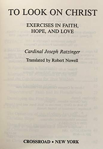 9780824510640: To Look on Christ: Exercises in Faith, Hope, and Love