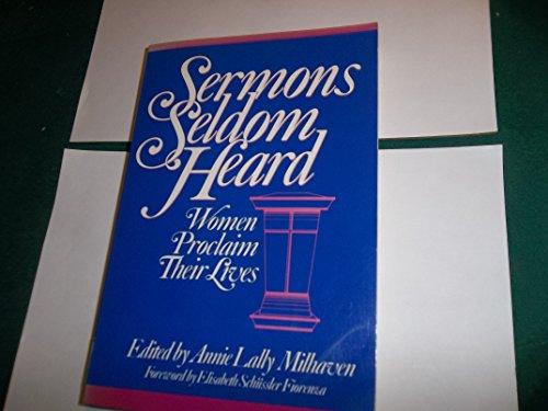 9780824510664: Sermons Seldom Heard: Women Proclaim Their Lives