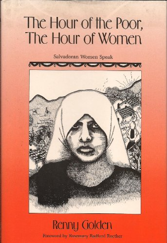 9780824510886: The Hour of the Poor, the Hour of Women: Salvadoran Women Speak