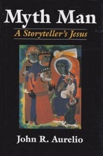 9780824511067: Myth Man: A Storyteller's Jesus