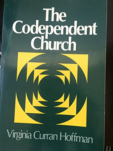 9780824511159: The Codependent Church