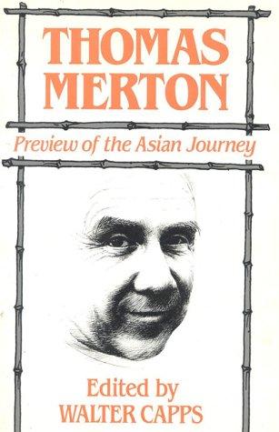 9780824511241: Thomas Merton: Preview of the Asian Journey