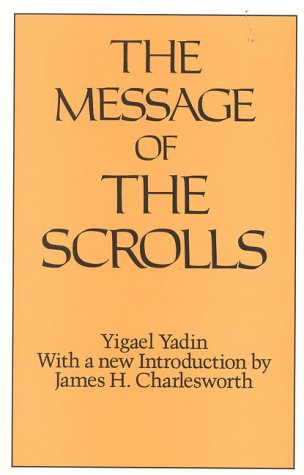 9780824511425: Message Of The Scrolls (Christian Origins Library)