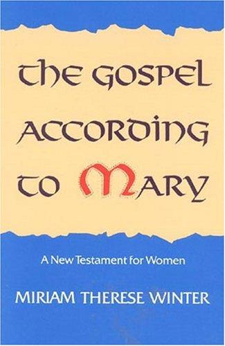The Gospel According to Mary Winter, Miriam