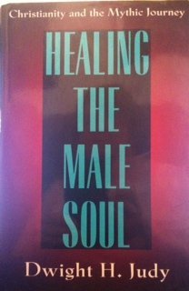 Healing the male soul: Christianity and the mythic journey