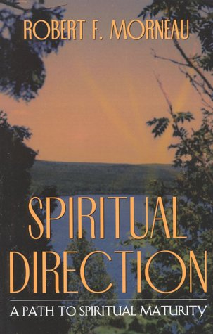 Spiritual Directions: Morneau, Bishop Robert
