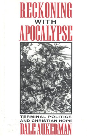 9780824512439: Reckoning with Apocalypse: Terminal Politics & Christian Hope