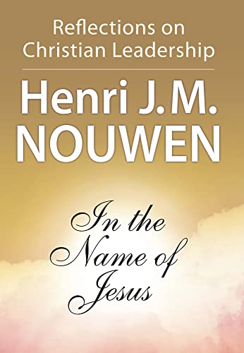9780824512590: In the Name of Jesus: Reflections on Christian Leadership