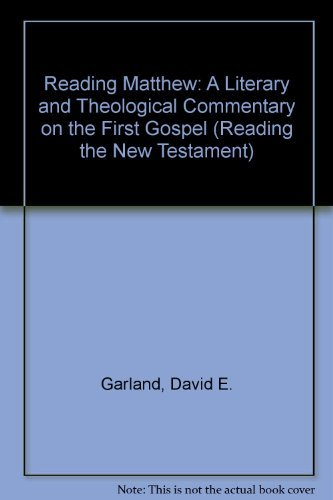 9780824512750: Reading Matthew: A Literary and Theological Commentary on the First Gospel (Reading the New Testament Series)