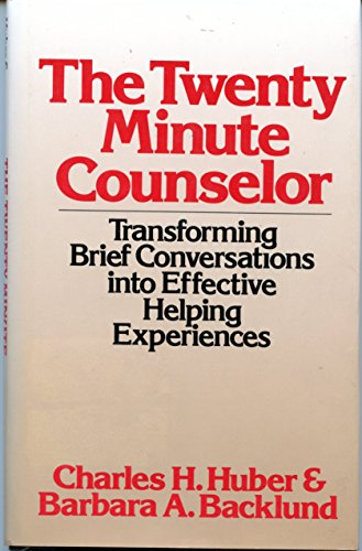 9780824512781: The Twenty-Minute Counselor: Transforming Brief Conversations into Effective Helping Experiences (Continuum Counseling Series)