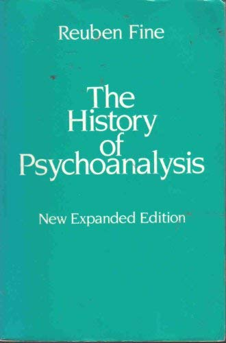 The History of Psychoanalysis (0824513150) by Reuben Fine