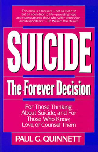 9780824513528: Suicide: The Forever Decision