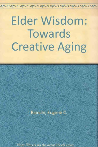 9780824513597: Elder Wisdom: Crafting Your Own Elderhood