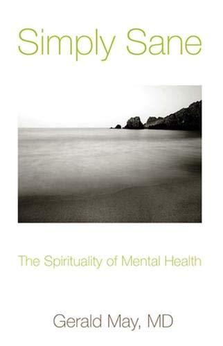 9780824513665: Simply Sane: The Spirituality of Mental Health