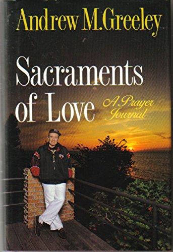 9780824513986: Sacraments Of Love: A Prayer Journal